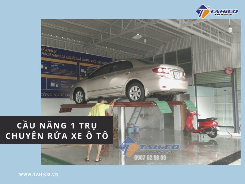 Cầu nâng 1 trụ rửa xe ô tô chuyên dụng